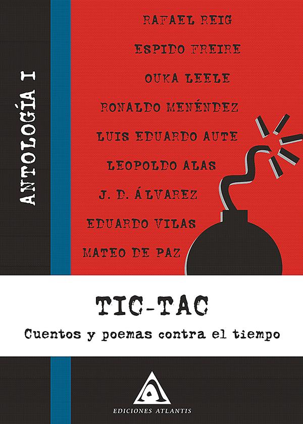 Tic Tac Cuentos y poemas contra el tiempo